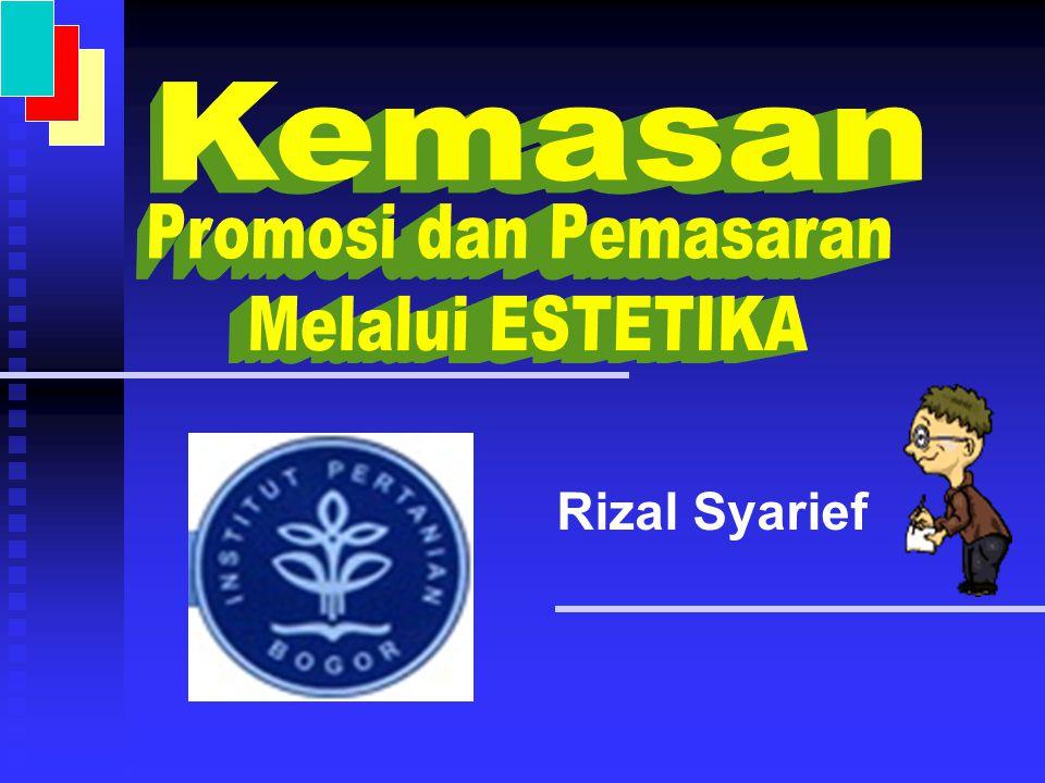 Kemasan Promosi dan Pemasaran Melalui ESTETIKA Rizal Syarief