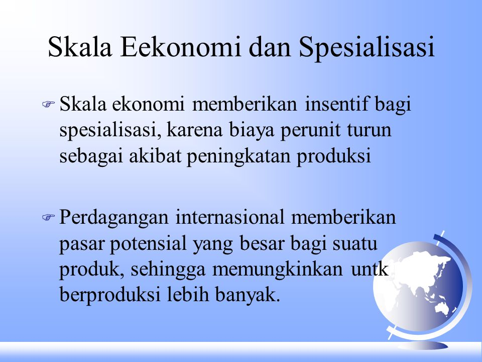 Skala Eekonomi dan Spesialisasi