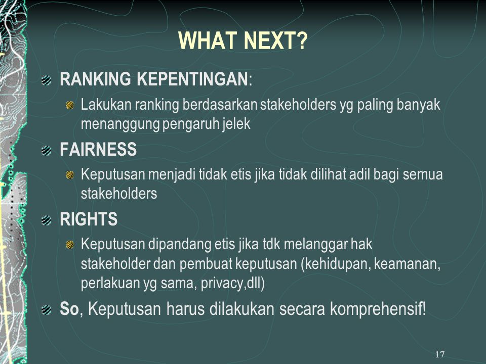 WHAT NEXT RANKING KEPENTINGAN: FAIRNESS RIGHTS