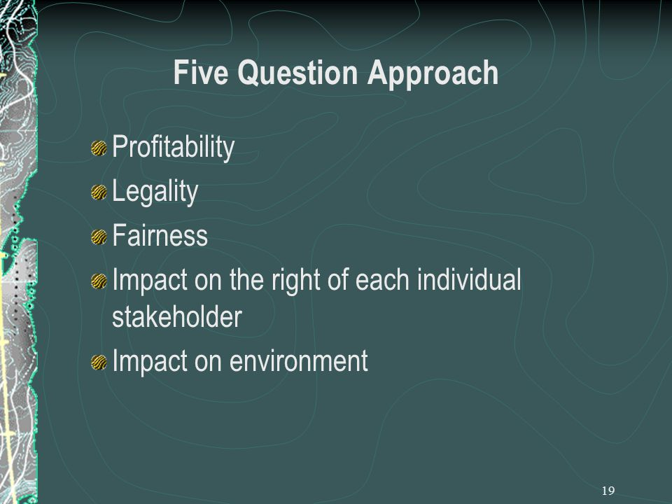 Five Question Approach