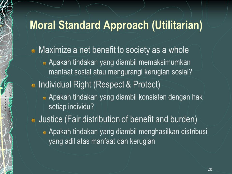 Moral Standard Approach (Utilitarian)