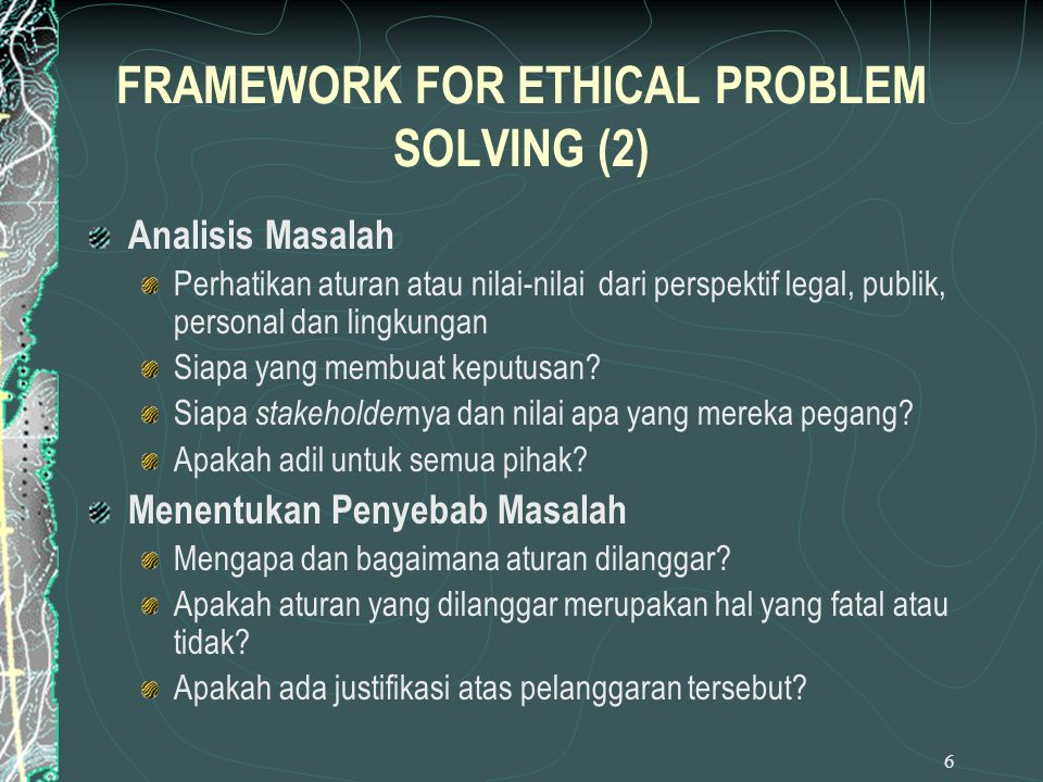 FRAMEWORK FOR ETHICAL PROBLEM SOLVING (2)