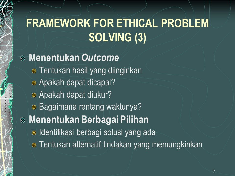 FRAMEWORK FOR ETHICAL PROBLEM SOLVING (3)