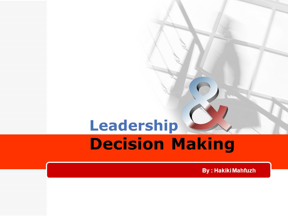 Leadership Decision Making