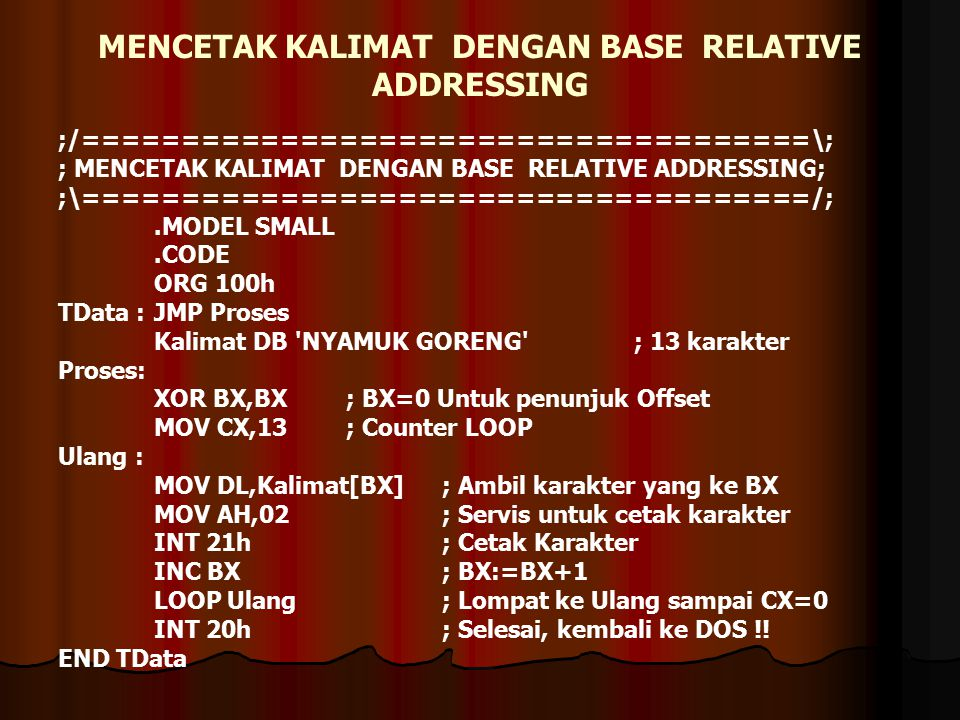 MENCETAK KALIMAT DENGAN BASE RELATIVE ADDRESSING