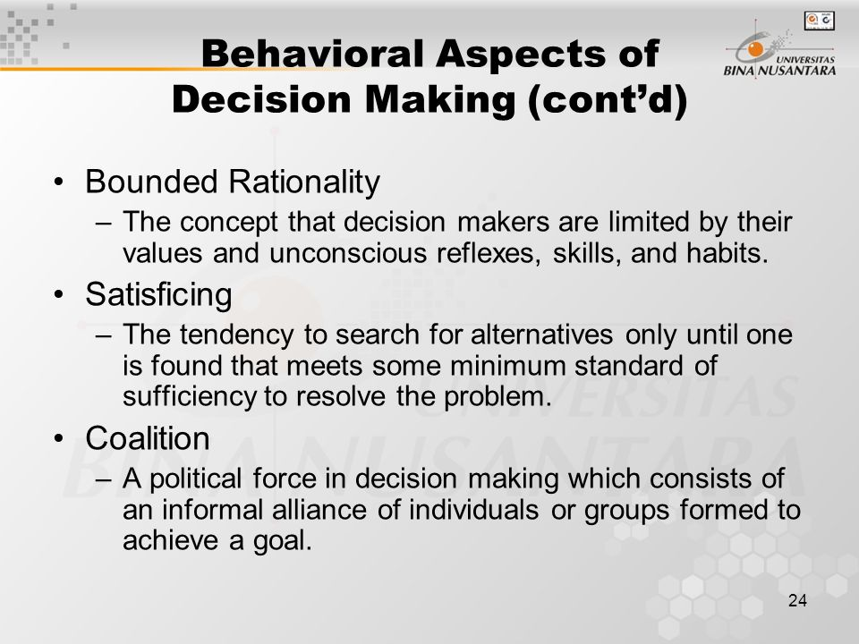 Behavioral Aspects of Decision Making (cont'd)