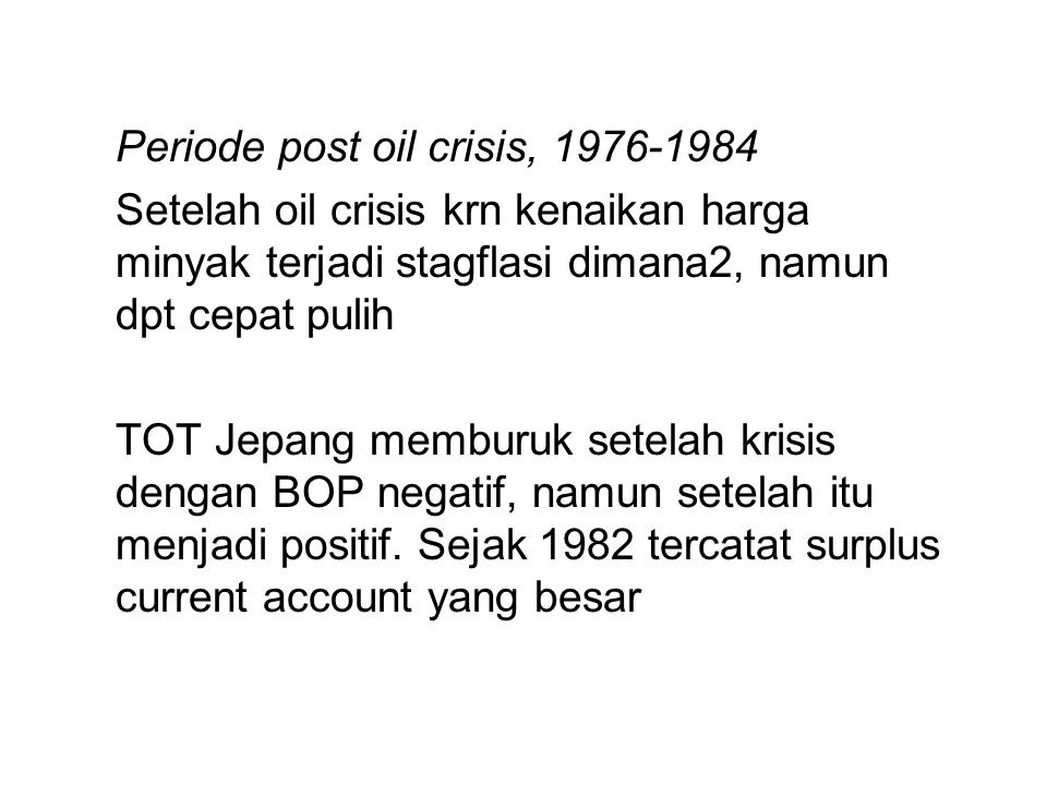 Periode post oil crisis, 1976-1984