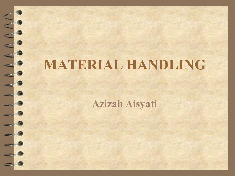 MATERIAL HANDLING Azizah Aisyati