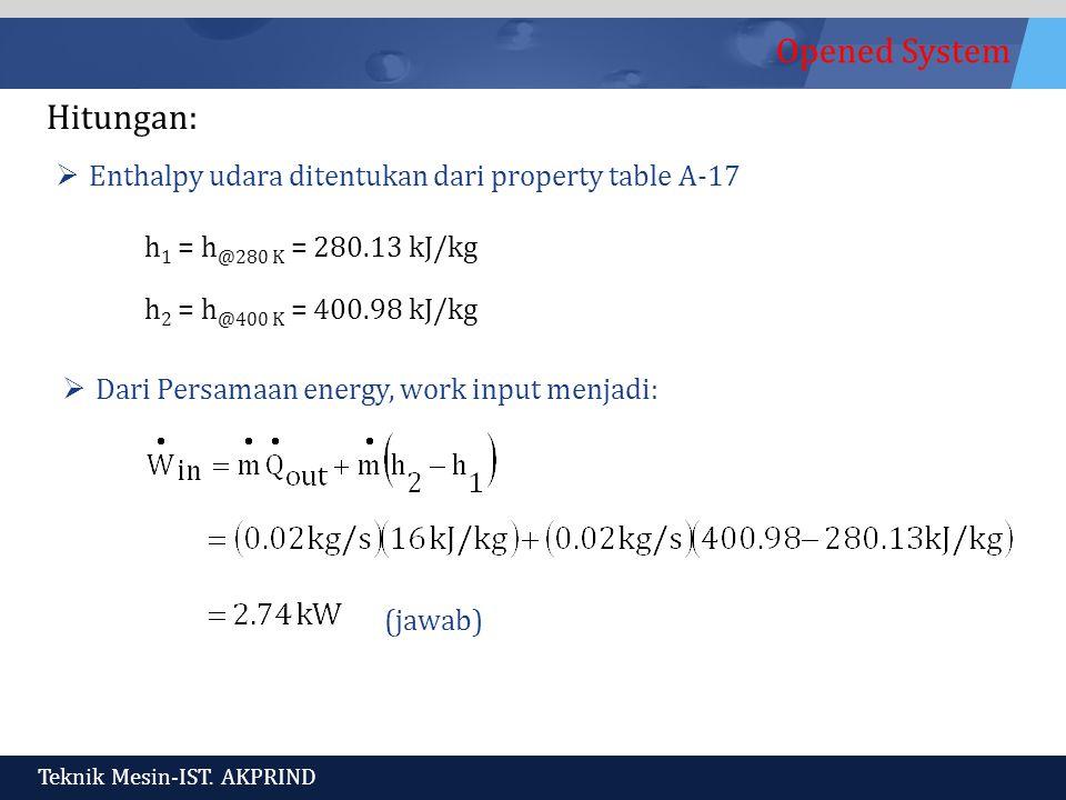 Hitungan: Enthalpy udara ditentukan dari property table A-17