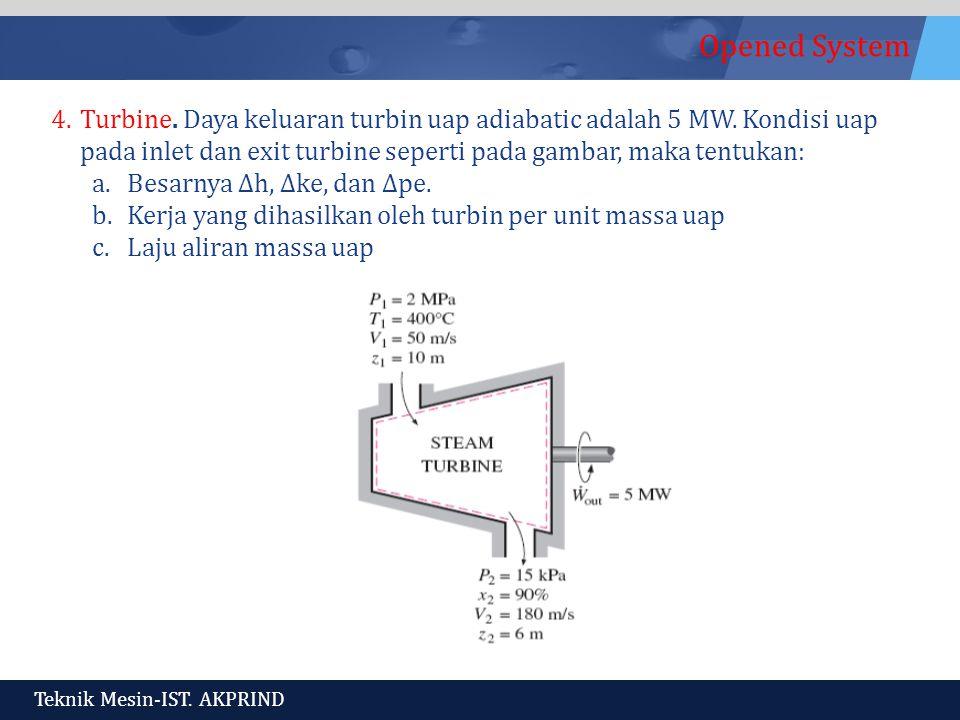Turbine. Daya keluaran turbin uap adiabatic adalah 5 MW