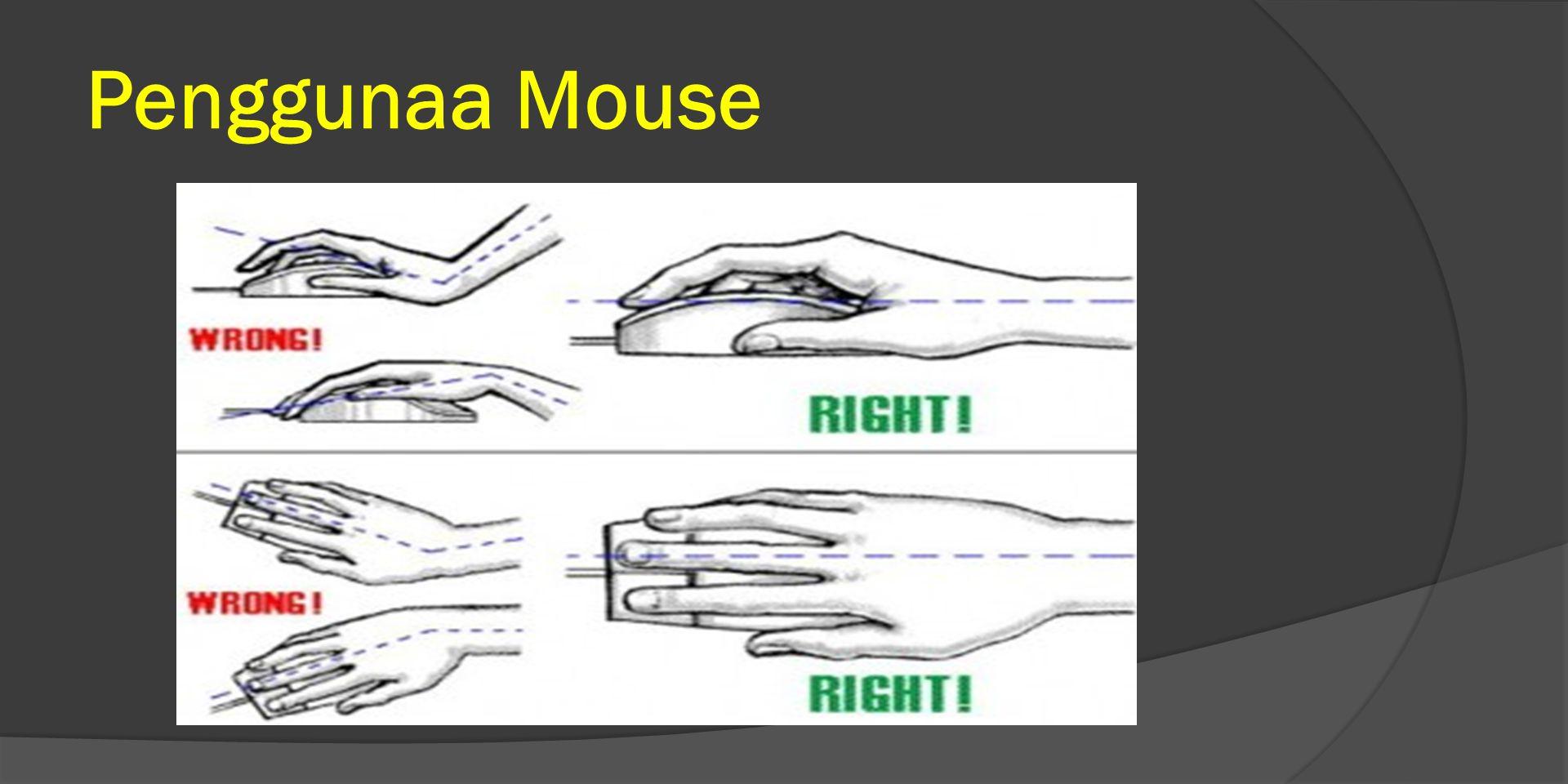 Penggunaa Mouse