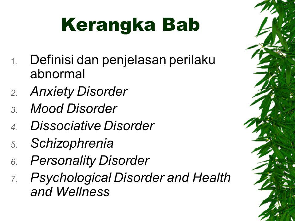 Kerangka Bab Definisi dan penjelasan perilaku abnormal