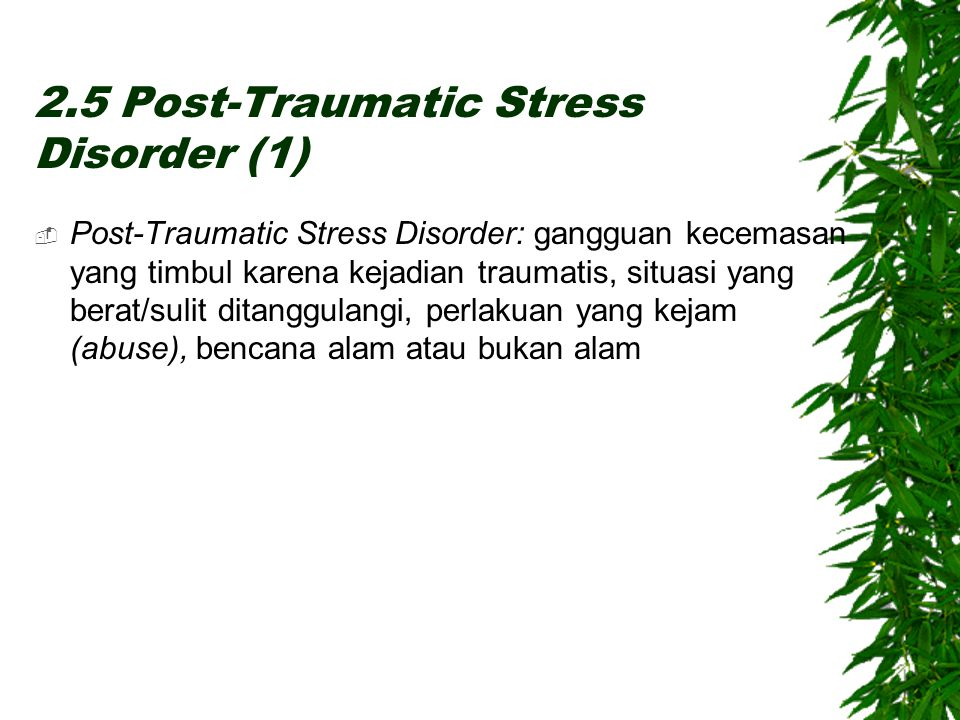 2.5 Post-Traumatic Stress Disorder (1)