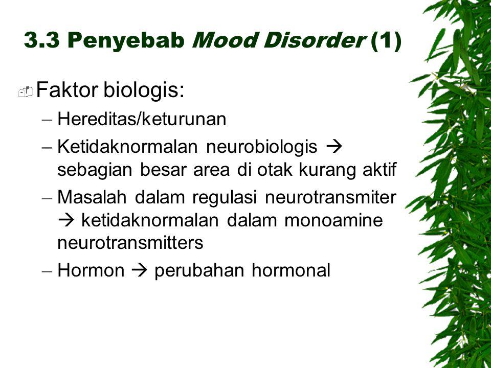 3.3 Penyebab Mood Disorder (1)