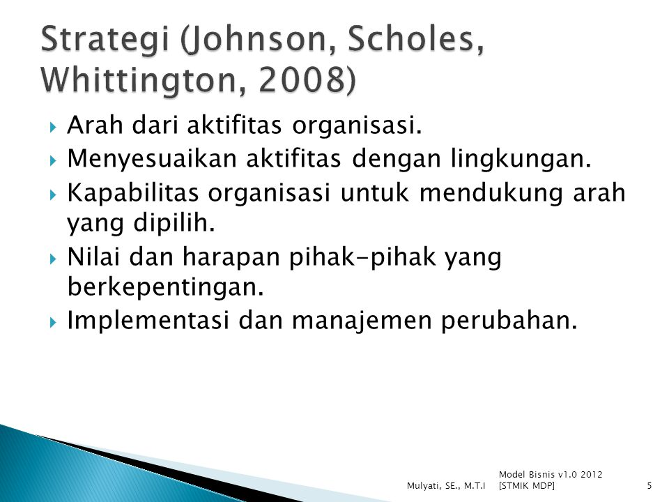 Strategi (Johnson, Scholes, Whittington, 2008)