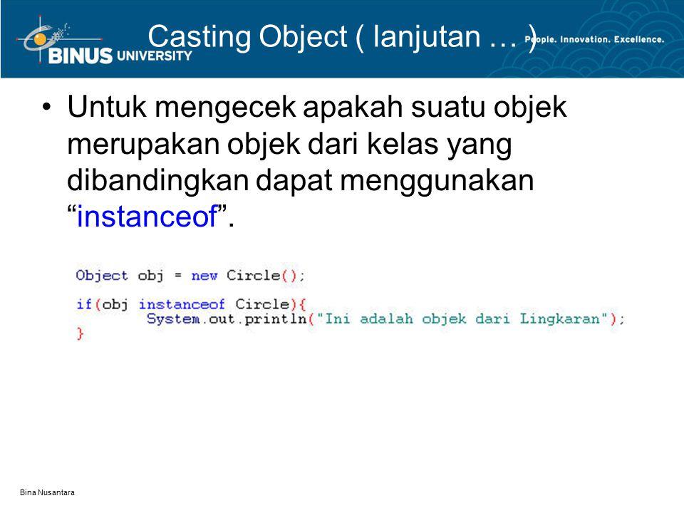 Casting Object ( lanjutan … )