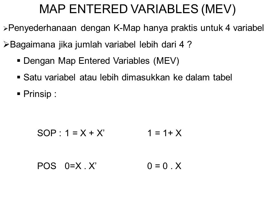 MAP ENTERED VARIABLES (MEV)