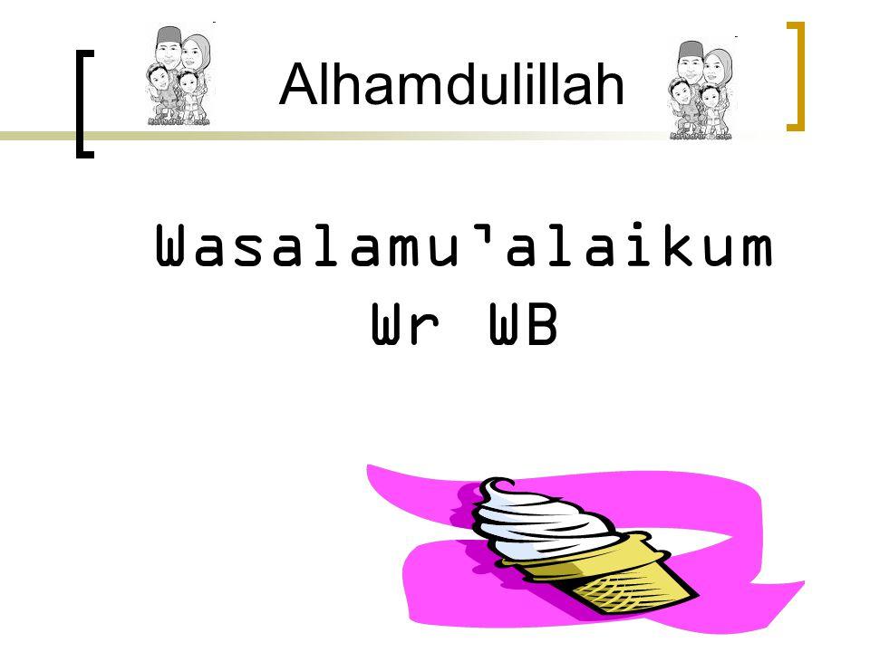 Wasalamu'alaikum Wr WB