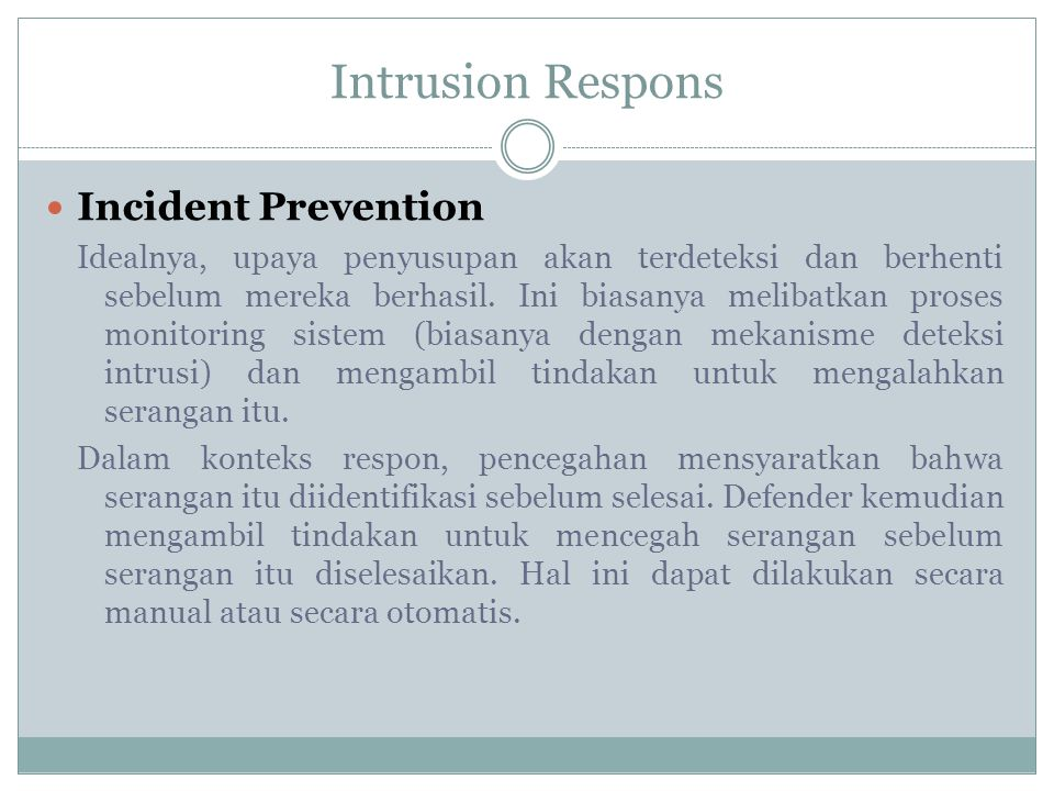 Intrusion Respons Incident Prevention