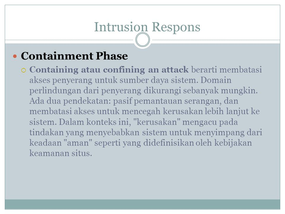 Intrusion Respons Containment Phase