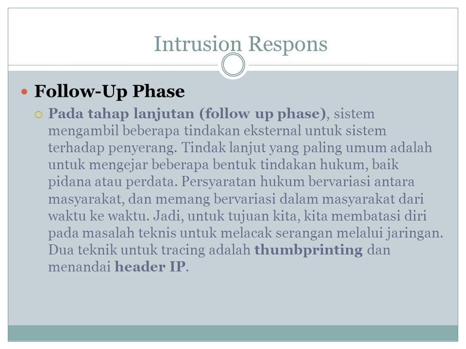 Intrusion Respons Follow-Up Phase