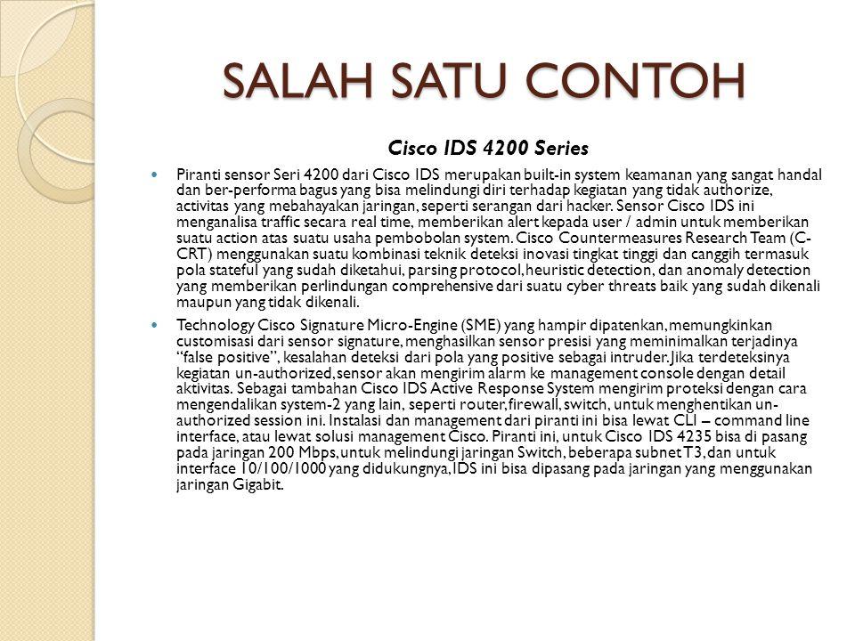SALAH SATU CONTOH Cisco IDS 4200 Series