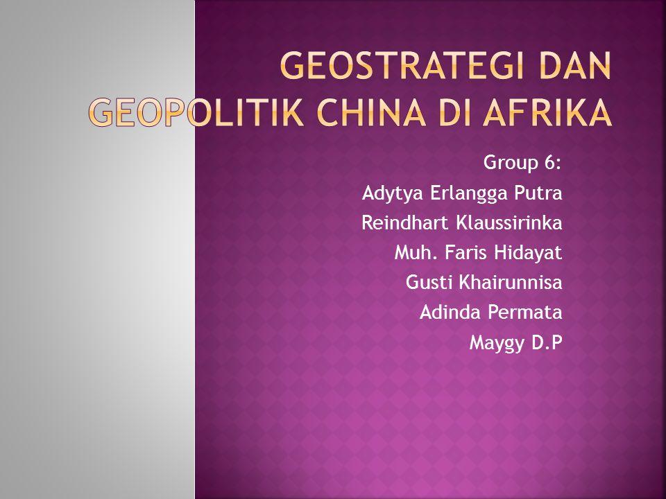 Geostrategi dan Geopolitik China di Afrika