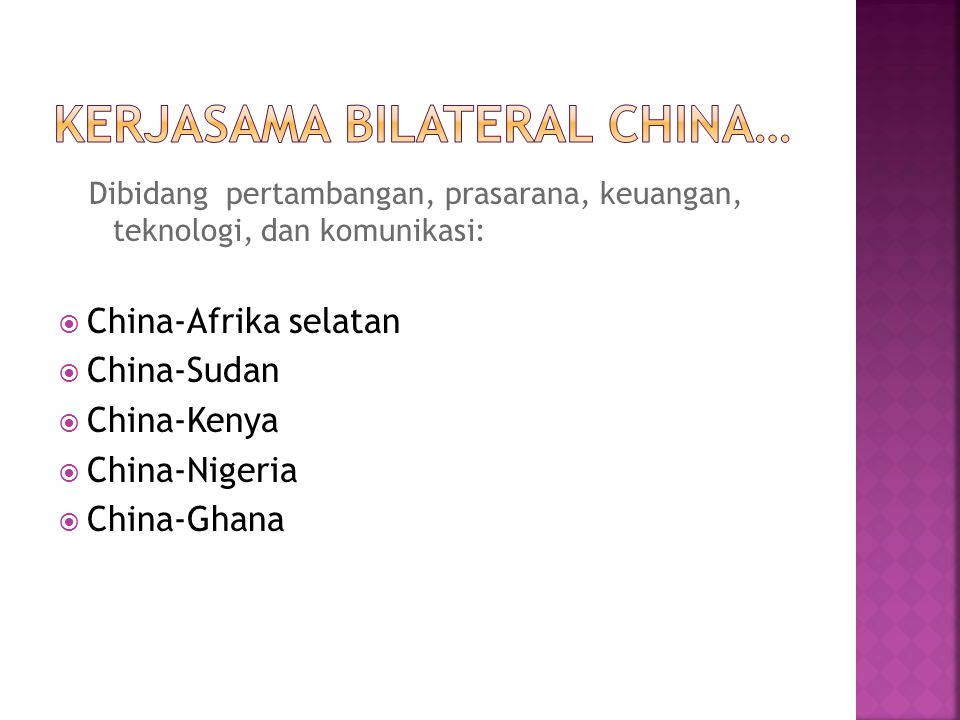 Kerjasama bilateral China…