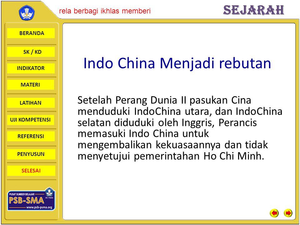 Indo China Menjadi rebutan