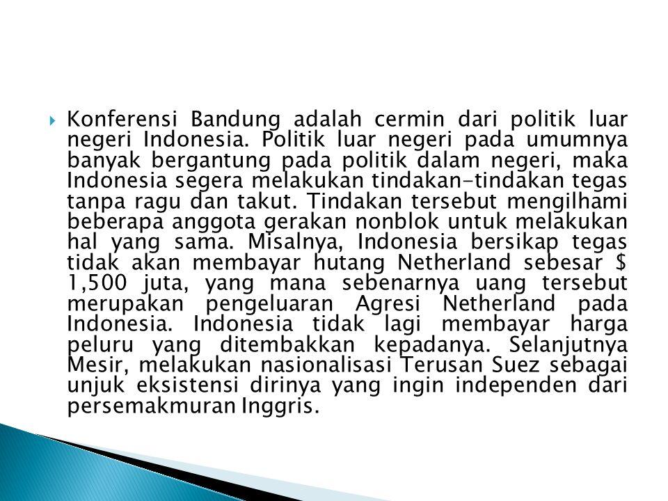 Konferensi Bandung adalah cermin dari politik luar negeri Indonesia