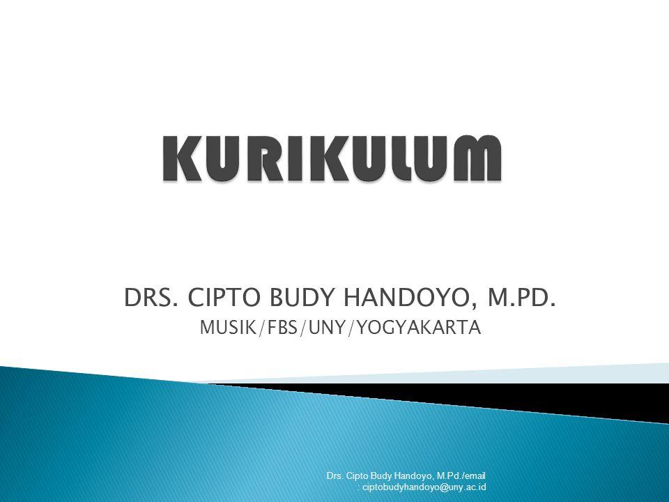 DRS. CIPTO BUDY HANDOYO, M.PD. MUSIK/FBS/UNY/YOGYAKARTA