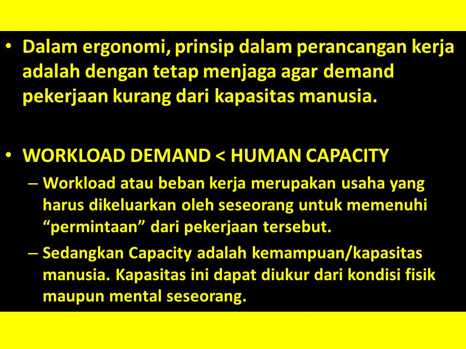 WORKLOAD DEMAND < HUMAN CAPACITY