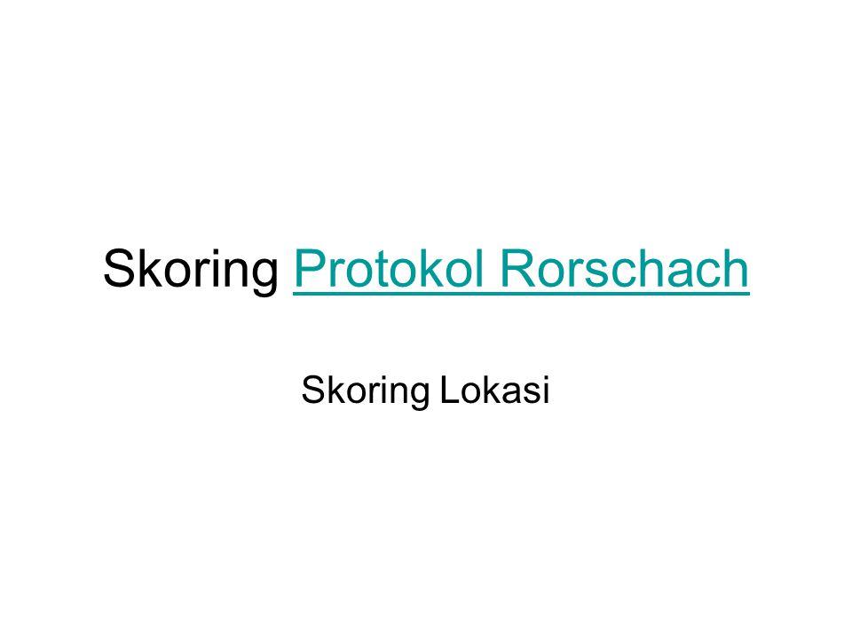 Skoring Protokol Rorschach