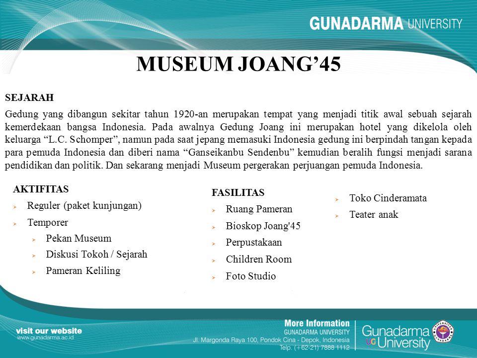 MUSEUM JOANG'45 SEJARAH.
