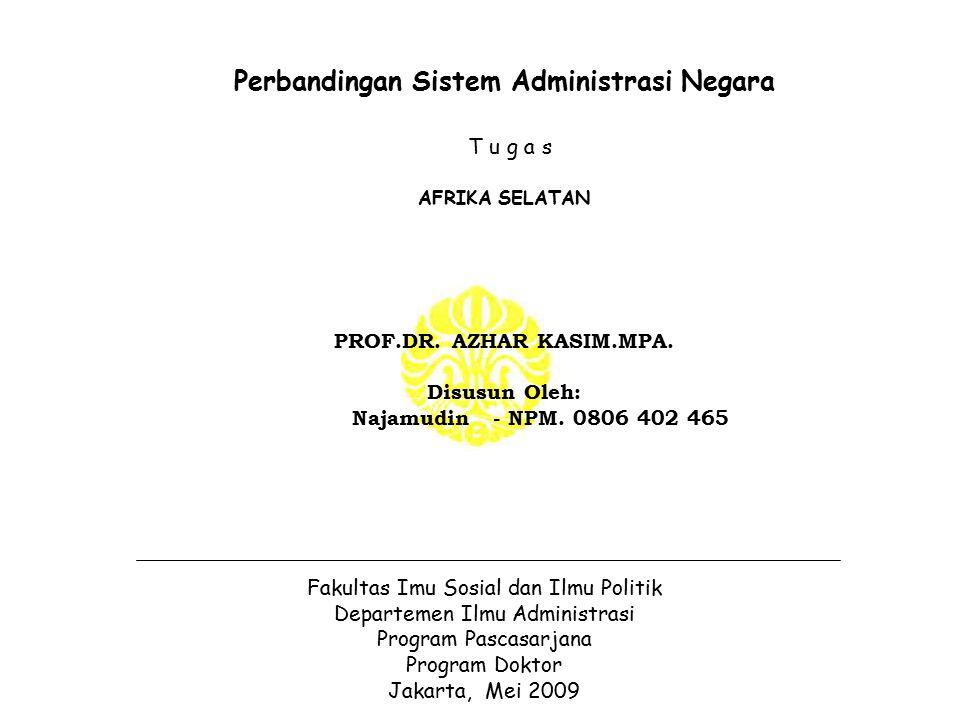 Perbandingan Sistem Administrasi Negara T u g a s AFRIKA SELATAN PROF