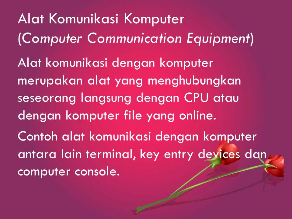 Alat Komunikasi Komputer (Computer Communication Equipment)