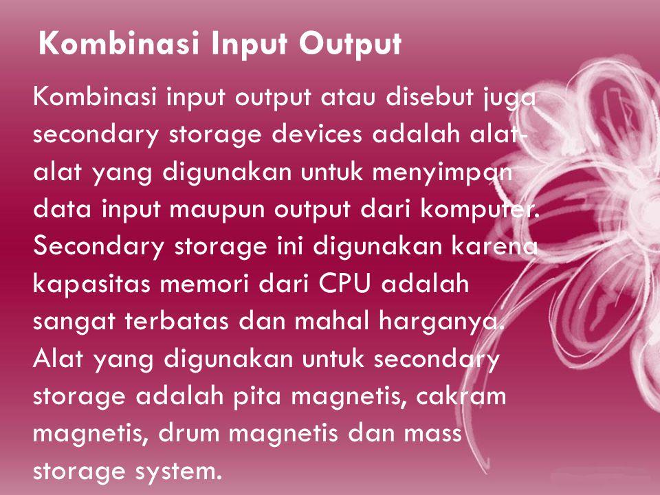 Kombinasi Input Output