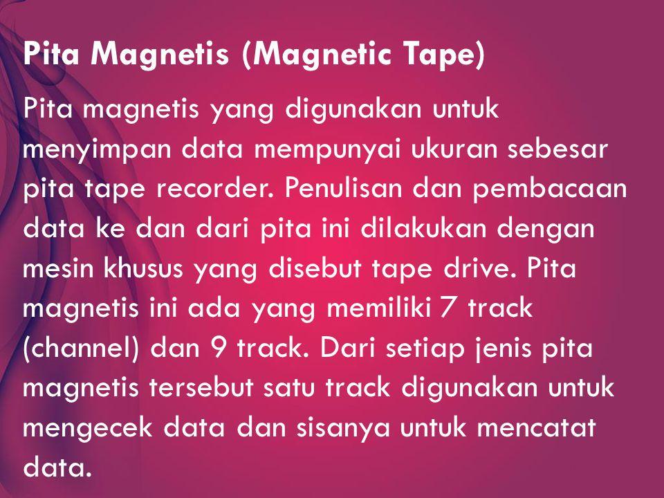 Pita Magnetis (Magnetic Tape)