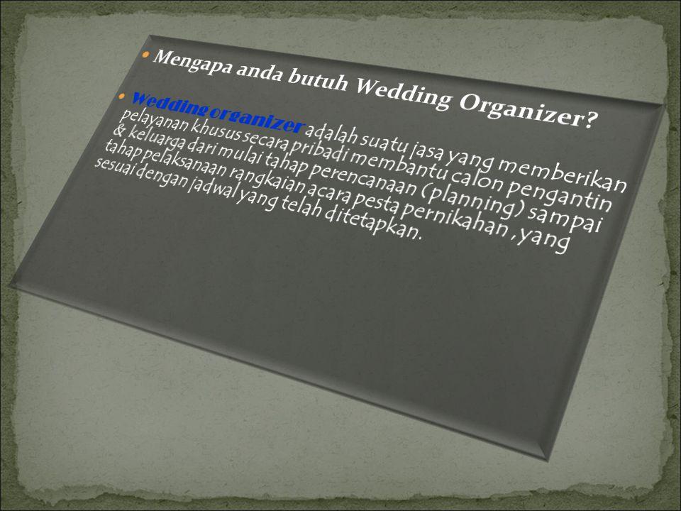 Mengapa anda butuh Wedding Organizer