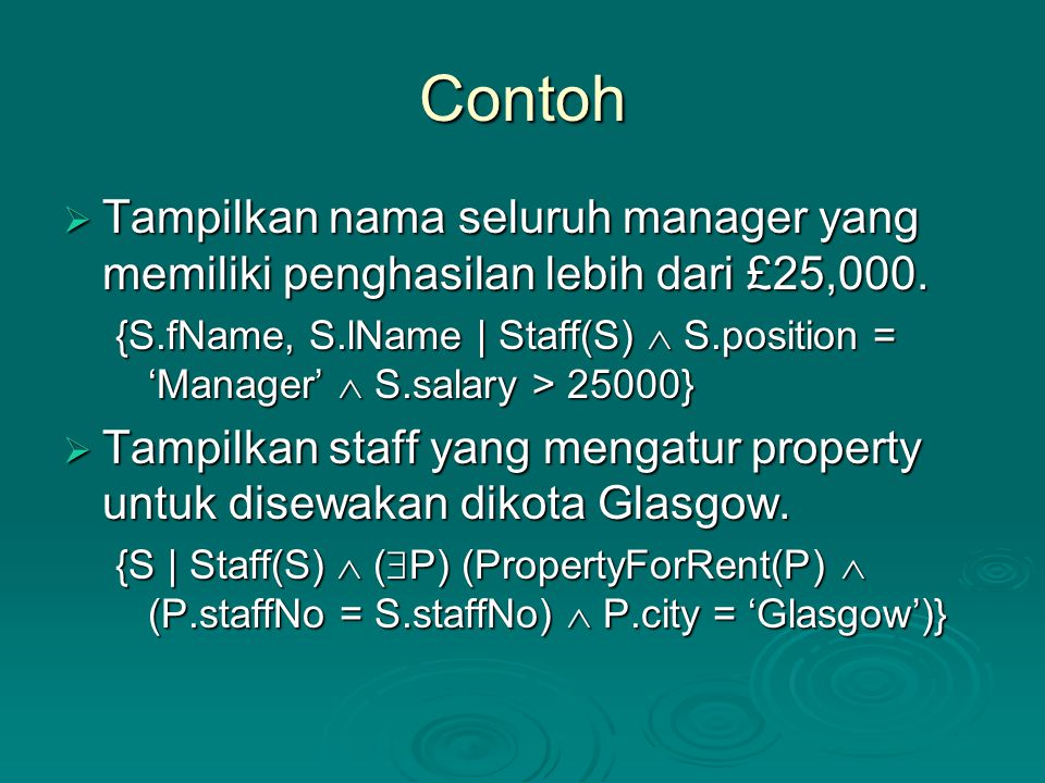 Contoh Tampilkan nama seluruh manager yang memiliki penghasilan lebih dari £25,000.