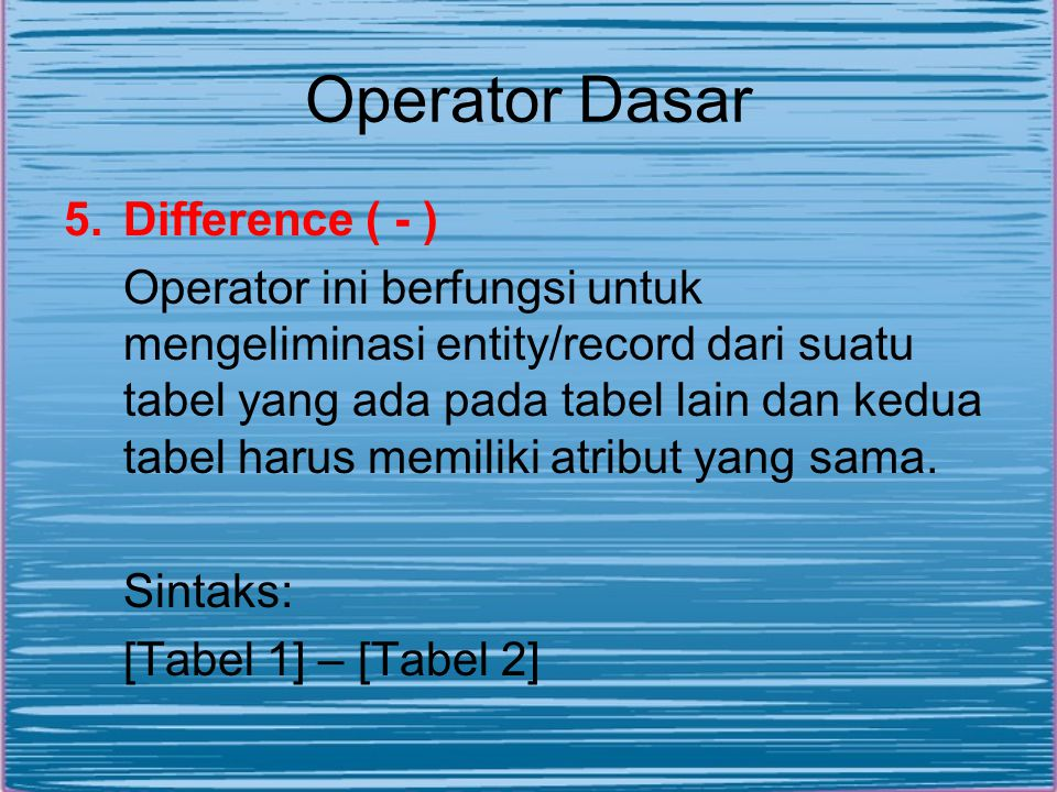 Operator Dasar Difference ( - )