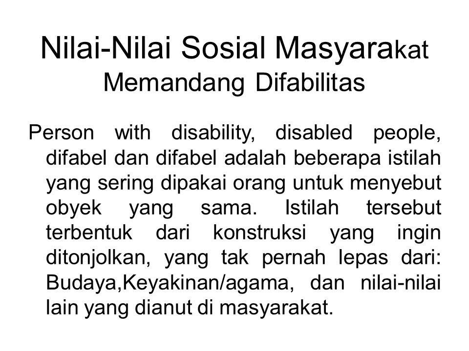 Nilai-Nilai Sosial Masyarakat Memandang Difabilitas