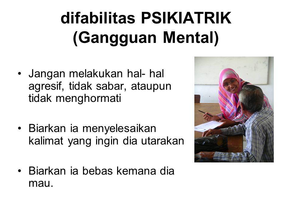 difabilitas PSIKIATRIK (Gangguan Mental)