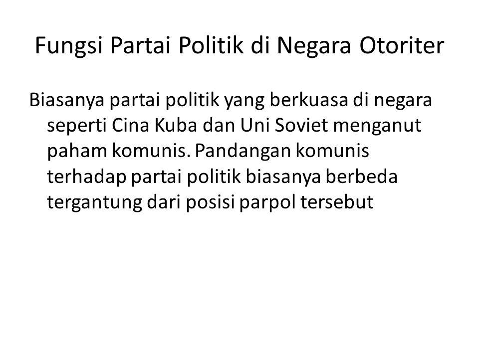 Fungsi Partai Politik di Negara Otoriter