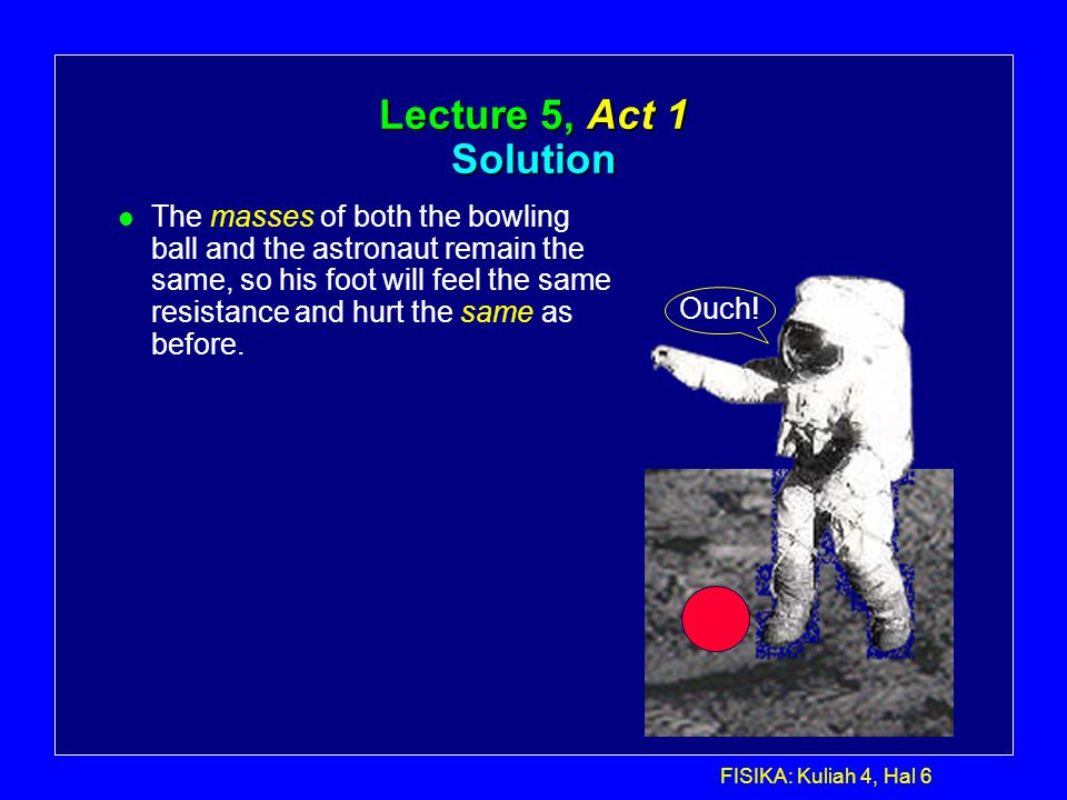Lecture 5, Act 1 Solution