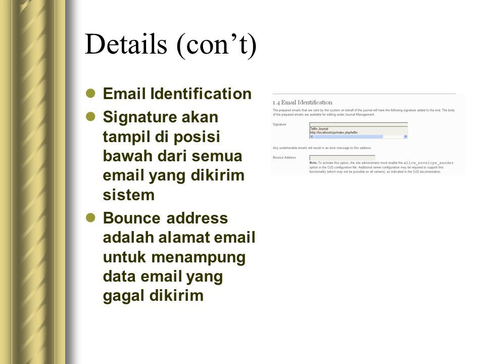 Details (con't) Email Identification