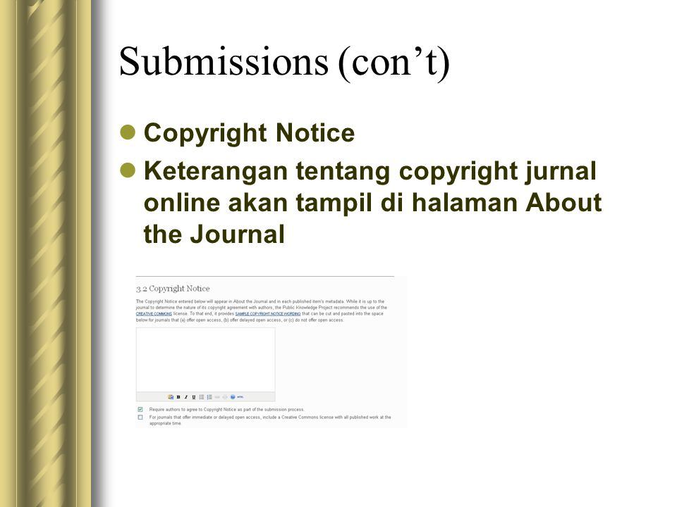 Submissions (con't) Copyright Notice