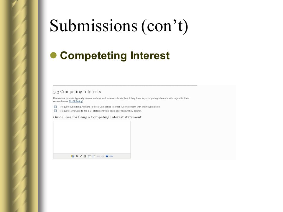 Submissions (con't) Competeting Interest