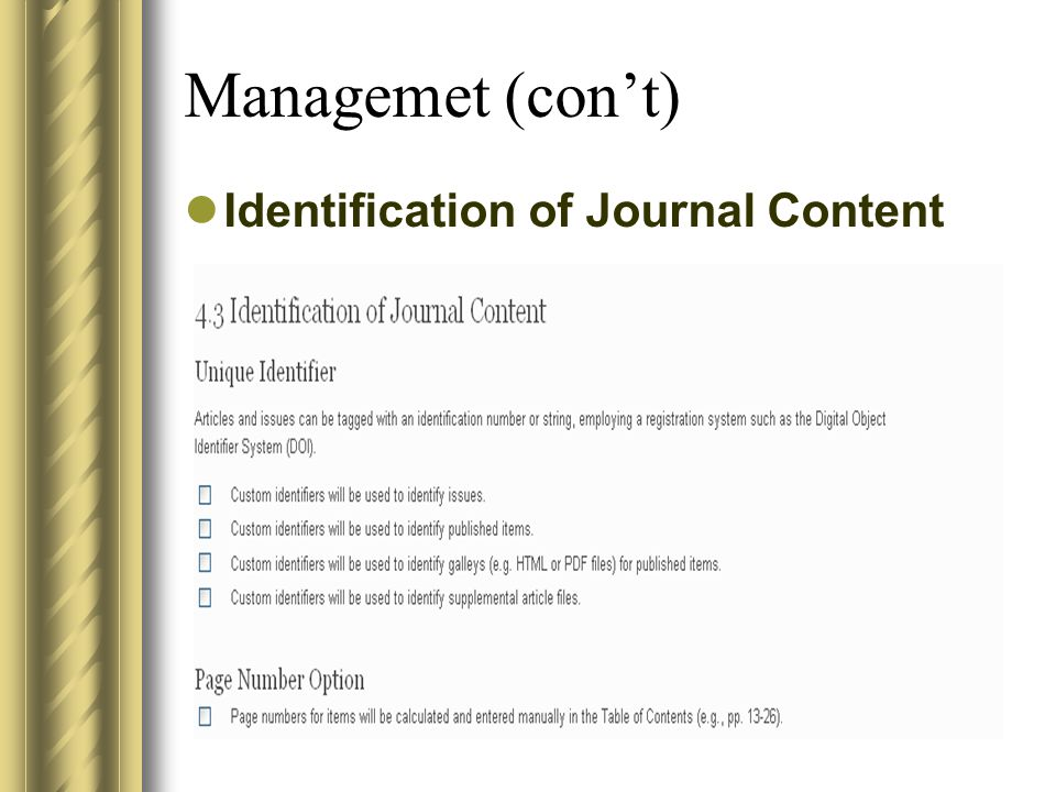 Managemet (con't) Identification of Journal Content