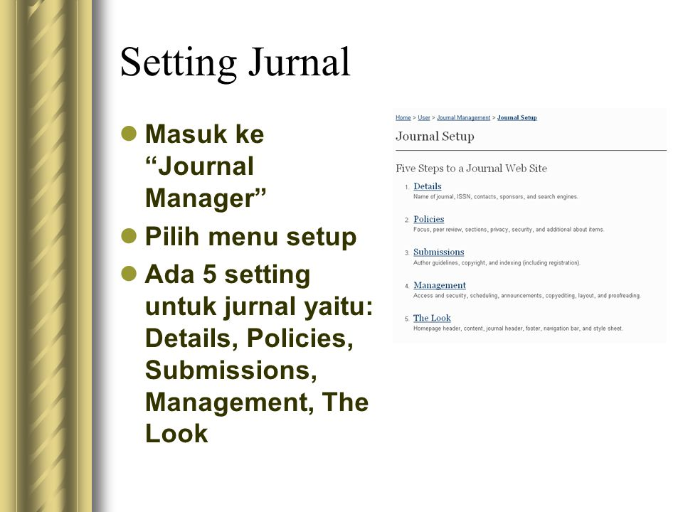 Setting Jurnal Masuk ke Journal Manager Pilih menu setup